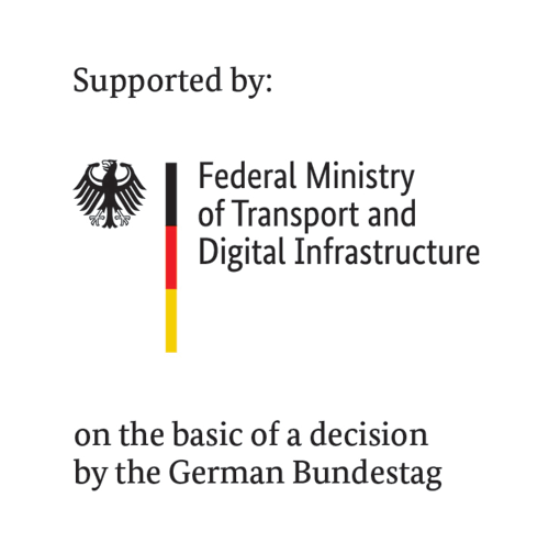 Supported by Federal Ministry of Transport and Digital Infrastructure on the basic of a decision by the German Bundestag